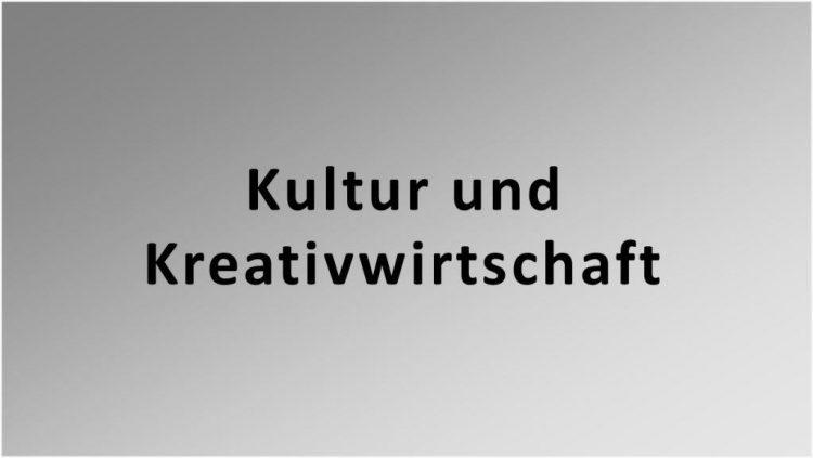 Förderung Kultur und Kreativwirtschaft